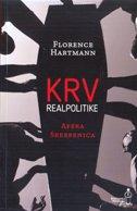 KRV REALPOLITIKE - afera Srebrenica - florence hartmann