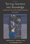 TURNING NUMBERS INTO KNOWLEDGE - MASTERING THE ART OF PROBLEM SOLVING - jonathan g. koomey