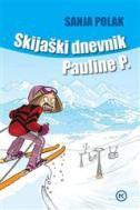 SKIJAŠKI DNEVNIK PAULINE P. - sanja polak