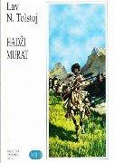 HADŽI-MURAT - lav nikolajevič tolstoj
