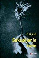 SAKUPLJANJE VUNE - patti smith