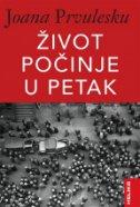 ŽIVOT POČINJE U PETAK - ioana parvulescu
