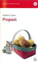 PROPAST - vladimir zarev
