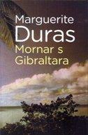MORNAR S GIBRALTARA - marguerite duras