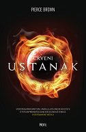 CRVENI USTANAK - pierce brown