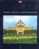 ZAGREB, POVIJEST - KULTURA - UMJETNIČKA BAŠTINA - antun travirka