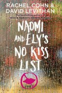 NAOMI AND ELYS NO KISS LIST - david levithan, rachel cohn