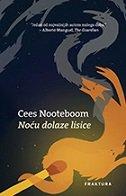 NOĆU DOLAZE LISICE - cees nooteboom