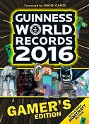 GUINNESS WORLD RECORDS 2016 - GAMERS EDITION