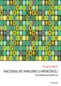 NACIONALNE MANJINE U HRVATSKOJ-sociološka perspektiva - dragutin babić