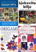 KOMPLET PRIRUČNICI - Dizajn vrta, Ljekovito bilje, Origami, Kako naučiti slikati i crtati - hazel harrison, rick beech, joan clifton, willy schafner