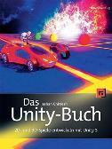DAS UNITY-BUCH - 2D-UND 3D-SPIELE ENTWICKELN MIT UNITY 5 - jashan chittesh