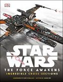 STAR WARS - THE FORCE AWAKENS - INCREDIBLE CROSS-SECTIONS - jason fry