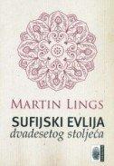 SUFIJSKI EVLIJA DVADESETOG STOLJEĆA - martin lings