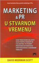 MARKETING & PR U STVARNOM VREMENU - david meerman scott