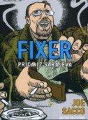 FIXER - Priče iz Sarajeva - joe sacco