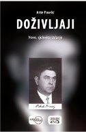 DOŽIVLJAJI - Novo, cjelovito izdanje - ante pavelić