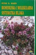 BIOHEMIJSKA I MOLEKULARNA SISTEMETIKA BILJAKA - petar marin