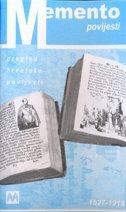 MEMENTO POVIJESTI - pregled hrvatske povijesti 1527-1918 - ivo petrinović