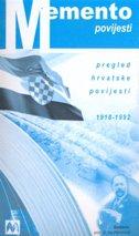 MEMENTO POVIJESTI - pregled hrvatske povijesti 1918-1992 - ivo petrinović