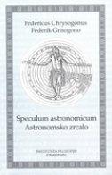 SPECULUM ASTRONOMICUM - ASTRONOMSKO ZRCALO - federik grisogono