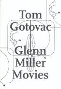 TOM GOTOVAC - GLENN MILLER MOVIES (Knjiga + DVD) - tomislav gotovac