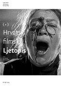 HRVATSKI FILMSKI LJETOPIS 82-83/2015 - nikica gilić (ur.)