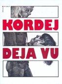 DEJA VU - igor kordej