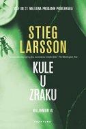 KULE U ZRAKU - stieg larsson