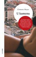 U KAMENU - clemens meyer