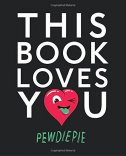 THIS BOOK LOVES YOU - pewdiepie .