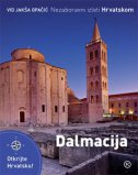 NEZABORAVNI IZLETI HRVATSKOM - Dalmacija - vid jakša opačić