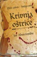 KRIVNJA OŠTRICE, Prvi zakon - knjiga prva - joe abercrombie