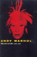 ANDY WARHOL - HIS ART & LIFE (1928-1987)