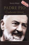 PADRE PIO - Čudesni život - renzo allegri