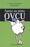 SAMO ZA STOTU OVCU - o. marko don kornelione glogović