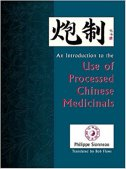 AN INTRODUCTION TO THE USE OF PROCESSED CHINESE MEDICINALS