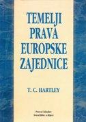 TEMELJI PRAVA EUROPSKE ZAJEDNICE - t.c. hartley