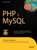 PHP I MYSQL - Od početnika do profesionalca - w. jason gilmore