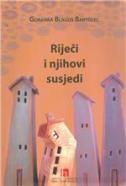 RIJEČ I NJIHOVI SUSJEDI - goranka blagus bartolec