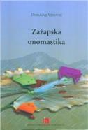 ZAŽAPSKA ONOMASTIKA - domagoj vidović