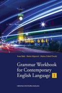 GRAMMAR WORKBOOK FOR CONTEMPORARY ENGLISH LANGUAGE 1 - marko majerović, marina zubak pivarski, ivana bašić