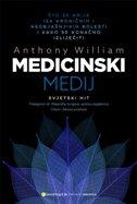 MEDICINSKI MEDIJ - Što se krije iza kroničnih i neobjašnjivih bolesti i kako se konačno izliječiti - anthony william