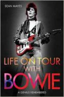 LIFE ON TOUR WITH BOWIE - sean mayes