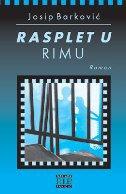 RASPLET U RIMU - josip barković