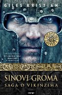 SINOVI GROMA - Saga o Vikinzima - giles kristian