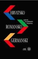 HRVATSKO - ROMANSKO - GERMANSKI RJEČNIK POREDBENIH FRAZEMA - grupa autora, željka fink arsovski