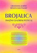 BROJALICA - Snažni glazbeni poticaj - grozdana jurišić, renata sam palmić