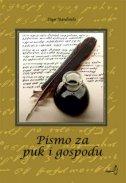 PISMO ZA PUK I GOSPODU - prilozi proučavanju bosančice , važnog i zanimljivog slavenskog pisma - stipo manđeralo