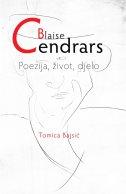 BLAISE CENDRARS - Poezija, život, djelo - tomica (prir.) bajsić